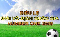 Điều lệ giải Vô địch Quốc Gia Number One 2005